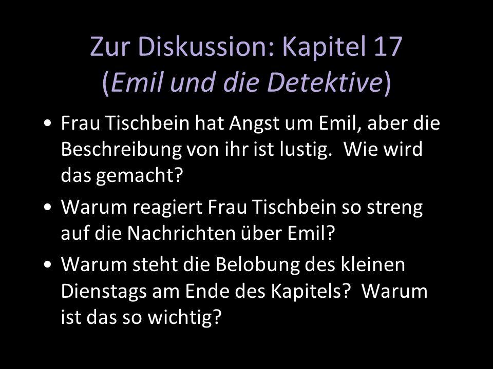 Zur Diskussion: Kapitel 17 (Emil und die Detektive)