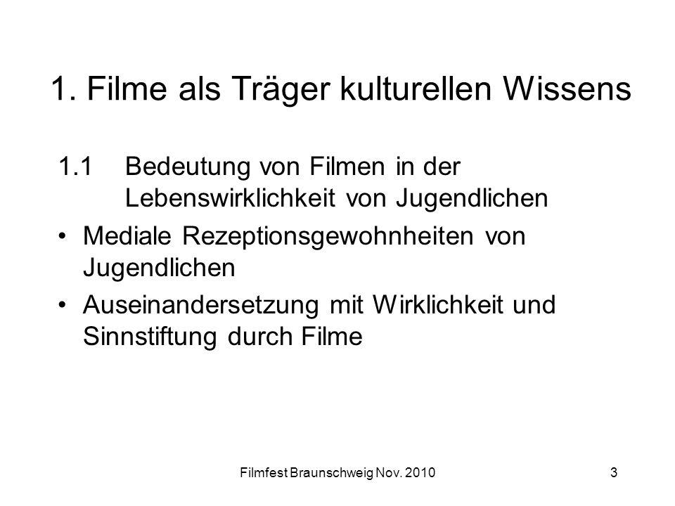 1. Filme als Träger kulturellen Wissens