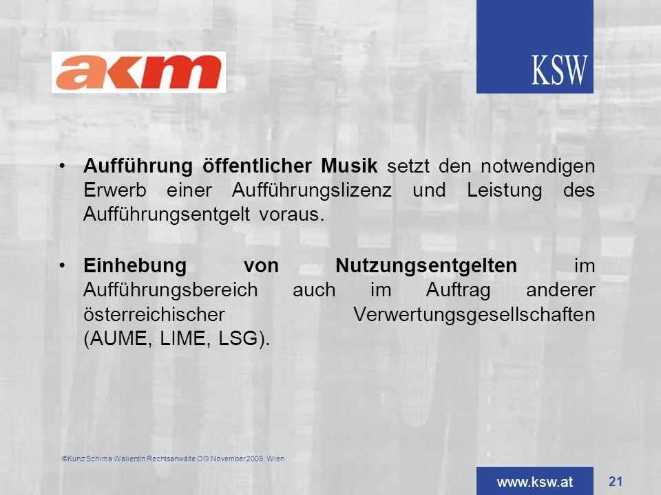 AKM Aufführung öffentlicher Musik setzt den notwendigen Erwerb einer Aufführungslizenz und Leistung des Aufführungsentgelt voraus.