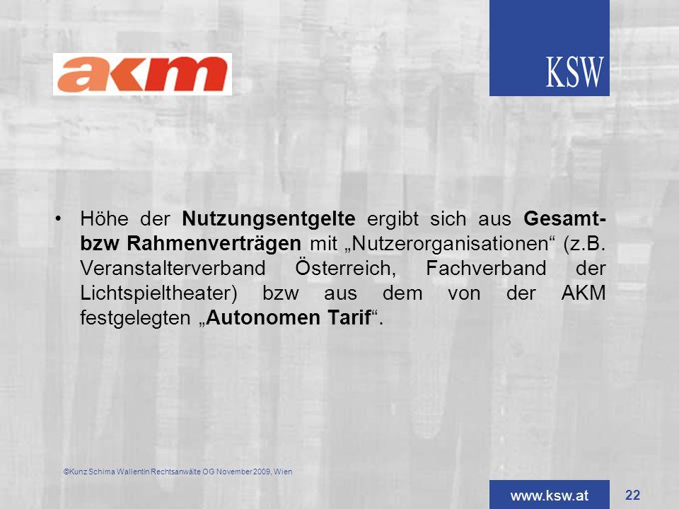 """Höhe der Nutzungsentgelte ergibt sich aus Gesamt- bzw Rahmenverträgen mit """"Nutzerorganisationen (z.B. Veranstalterverband Österreich, Fachverband der Lichtspieltheater) bzw aus dem von der AKM festgelegten """"Autonomen Tarif ."""