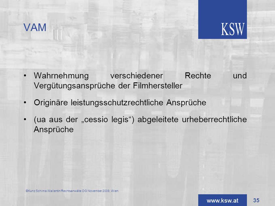 VAM Wahrnehmung verschiedener Rechte und Vergütungsansprüche der Filmhersteller. Originäre leistungsschutzrechtliche Ansprüche.