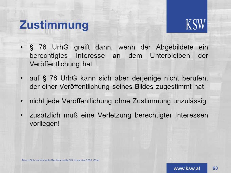 Zustimmung § 78 UrhG greift dann, wenn der Abgebildete ein berechtigtes Interesse an dem Unterbleiben der Veröffentlichung hat.