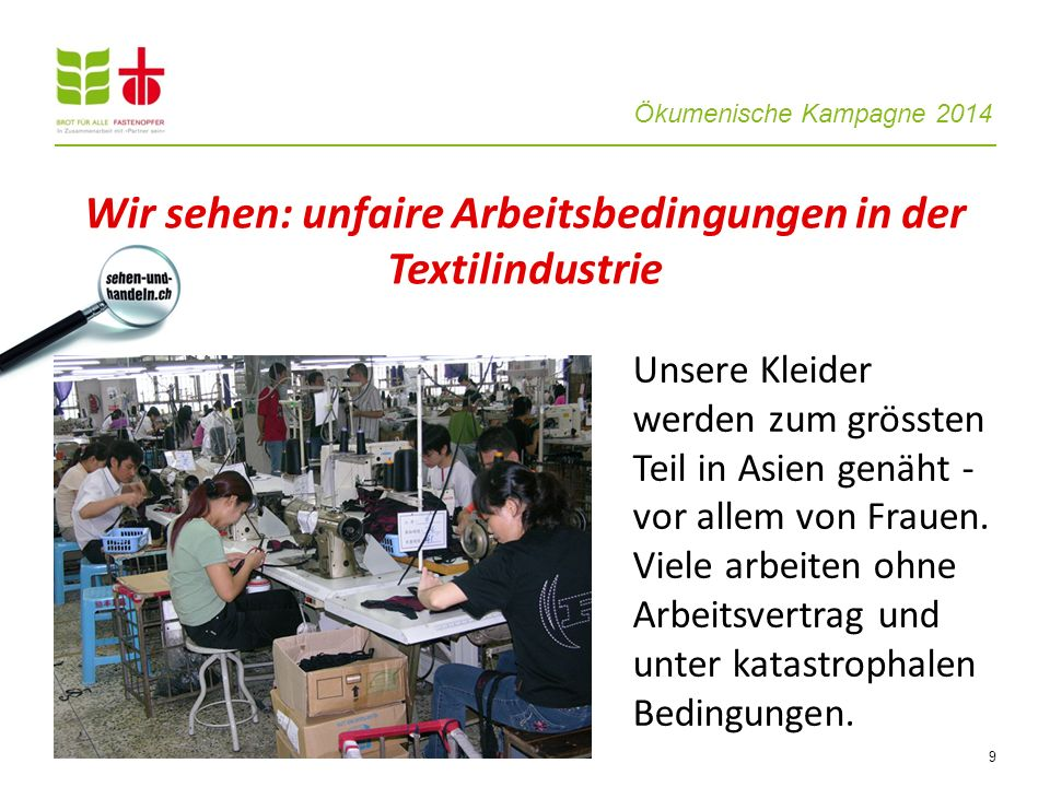 Wir sehen: unfaire Arbeitsbedingungen in der Textilindustrie