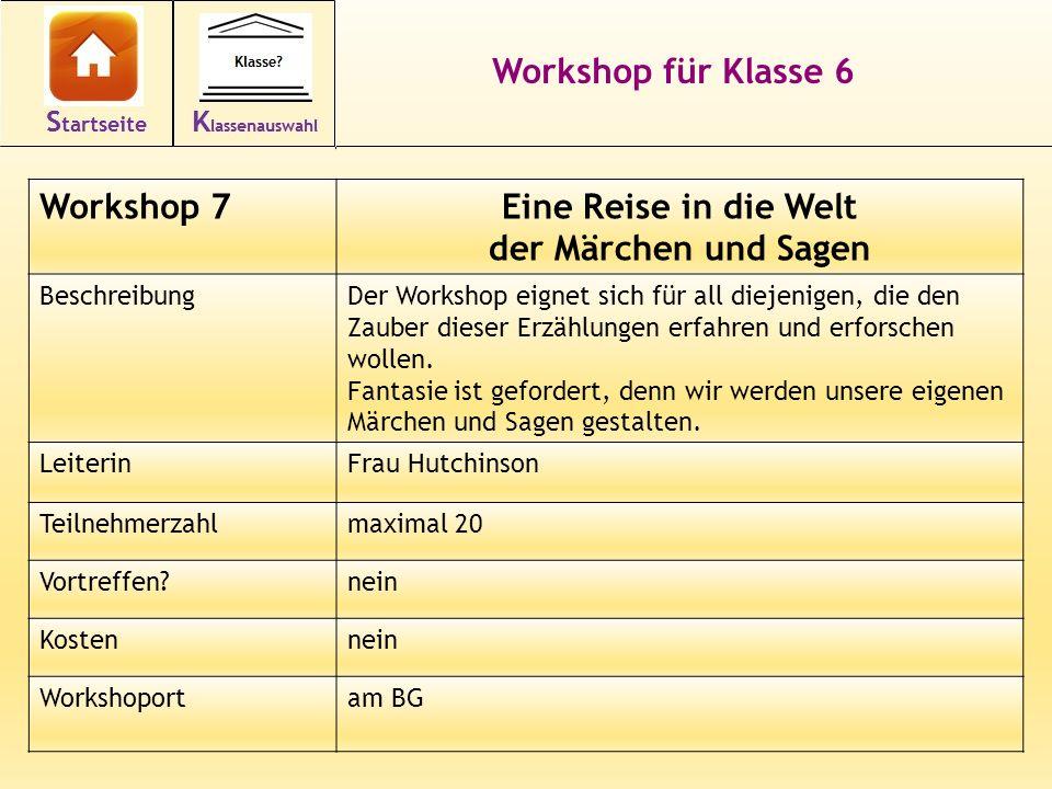 Workshop für Klasse 6 Eine Reise in die Welt der Märchen und Sagen