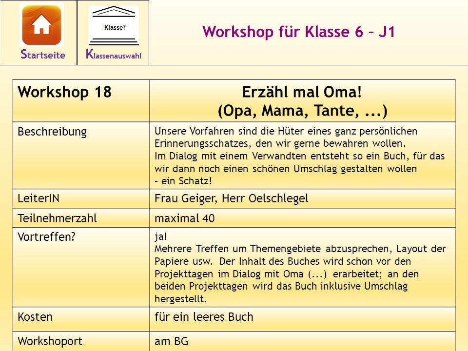 Workshop für Klasse 6 – J1 Erzähl mal Oma! (Opa, Mama, Tante, ...)