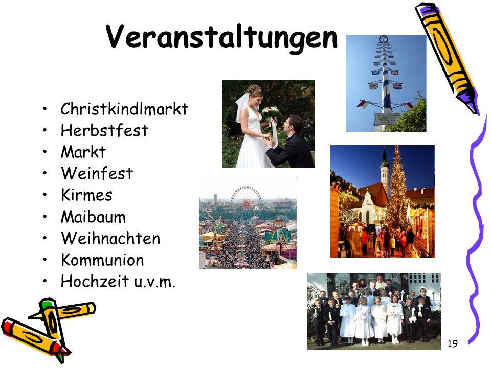 Veranstaltungen Christkindlmarkt Herbstfest Markt Weinfest Kirmes