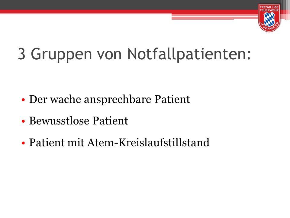 3 Gruppen von Notfallpatienten: