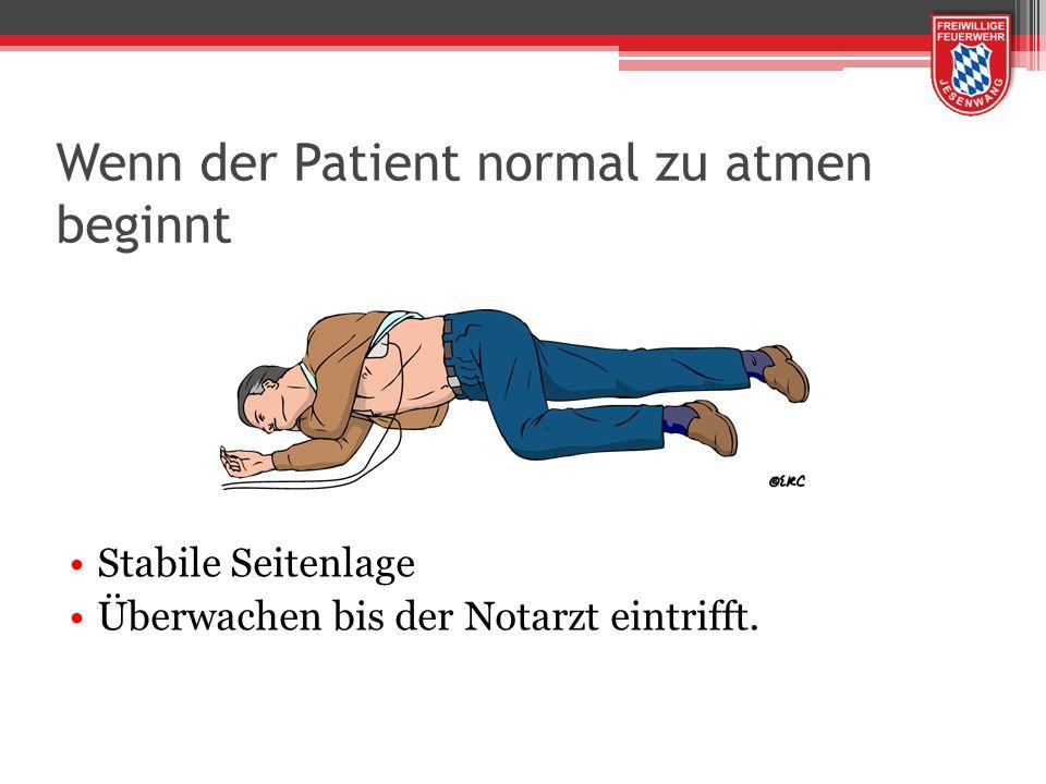 Wenn der Patient normal zu atmen beginnt