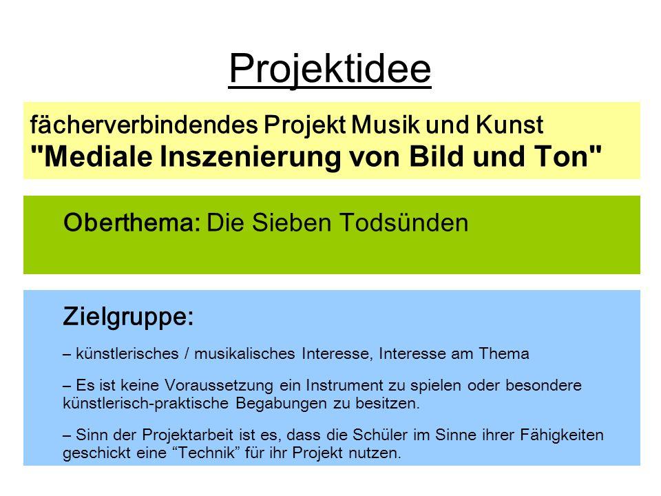 Projektidee Mediale Inszenierung von Bild und Ton