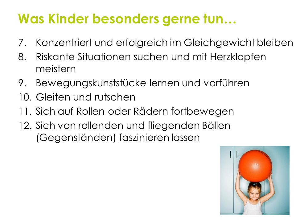 Was Kinder besonders gerne tun…
