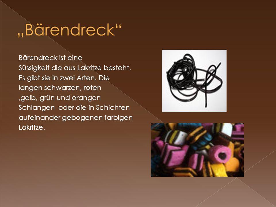 """""""Bärendreck"""
