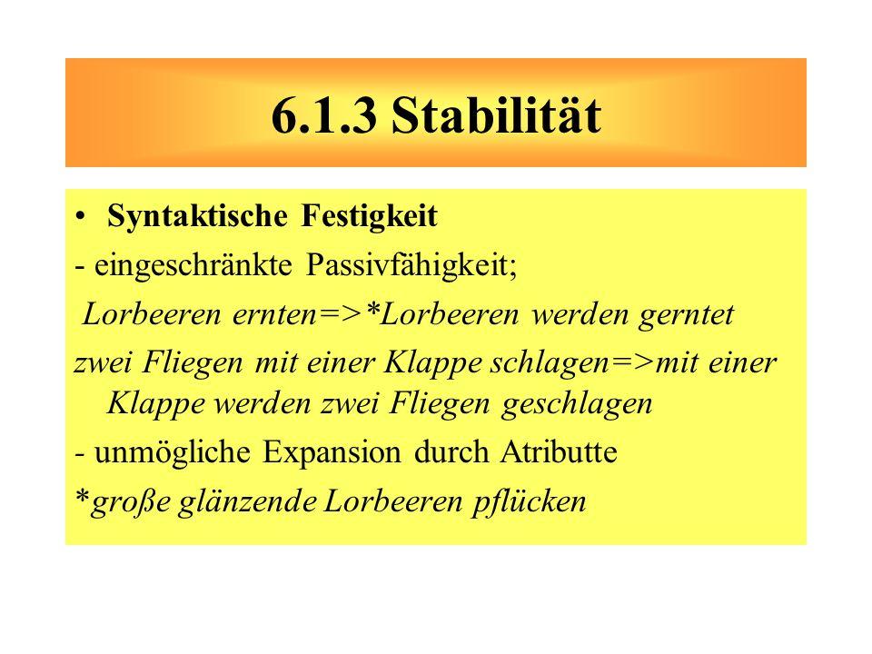6.1.3 Stabilität Syntaktische Festigkeit