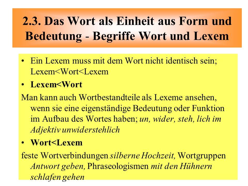 2.3. Das Wort als Einheit aus Form und Bedeutung - Begriffe Wort und Lexem