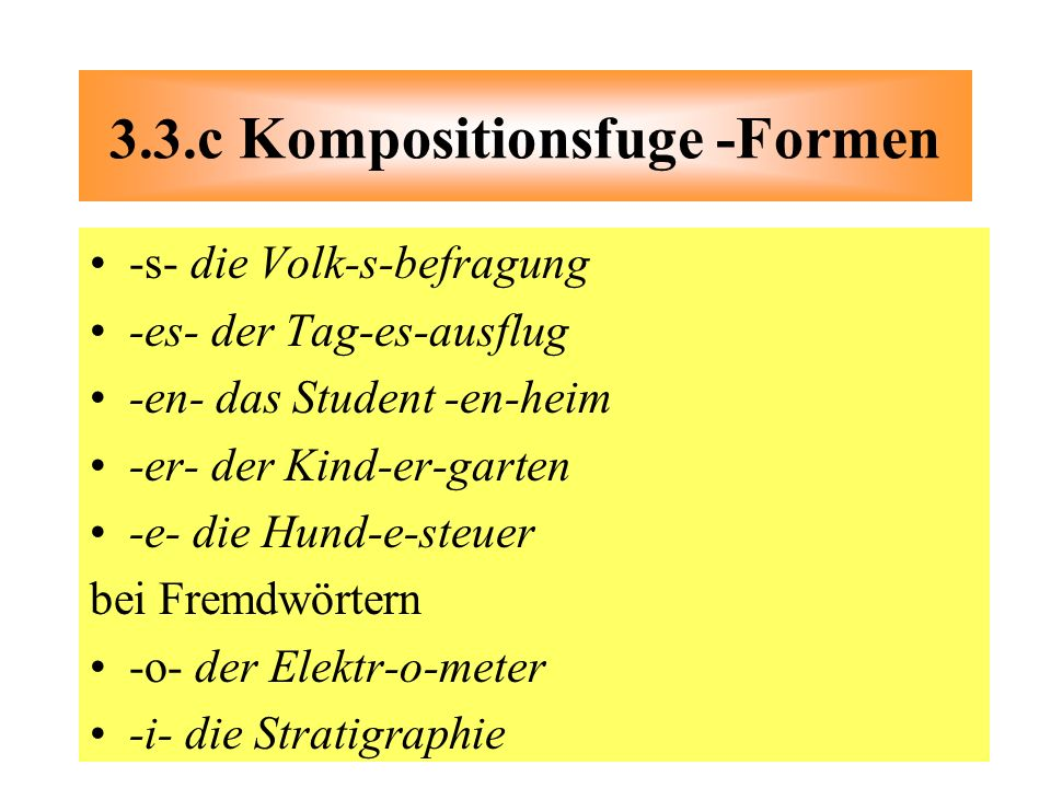 3.3.c Kompositionsfuge -Formen
