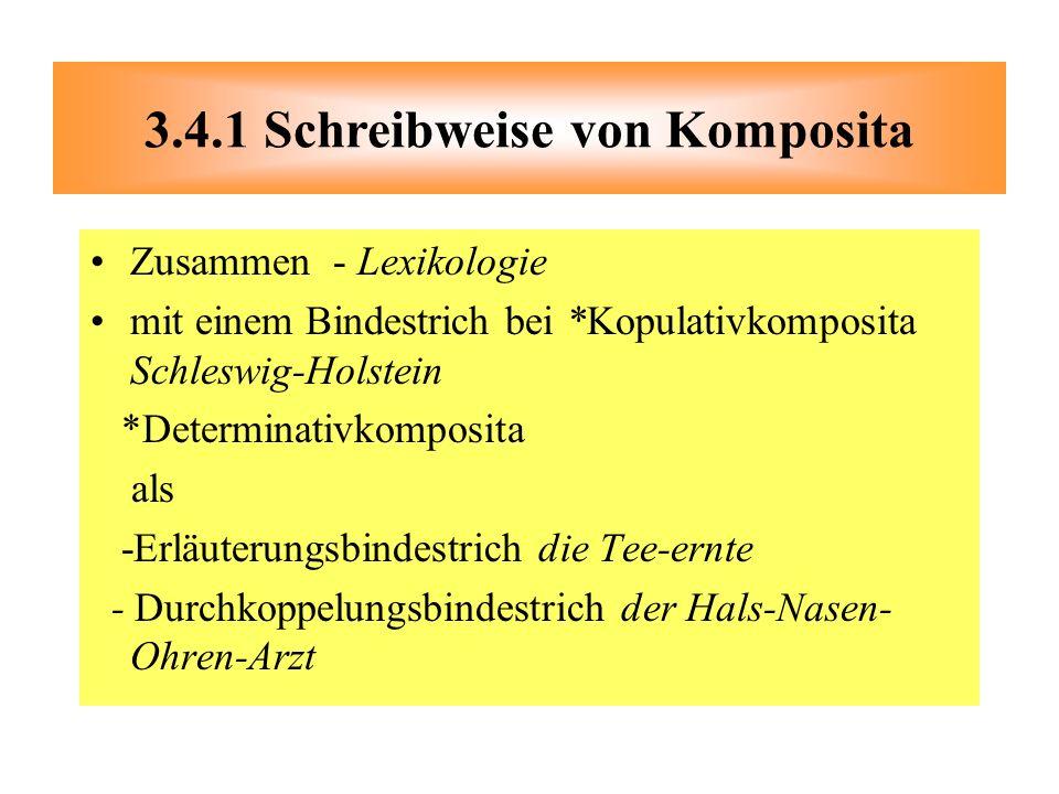 3.4.1 Schreibweise von Komposita