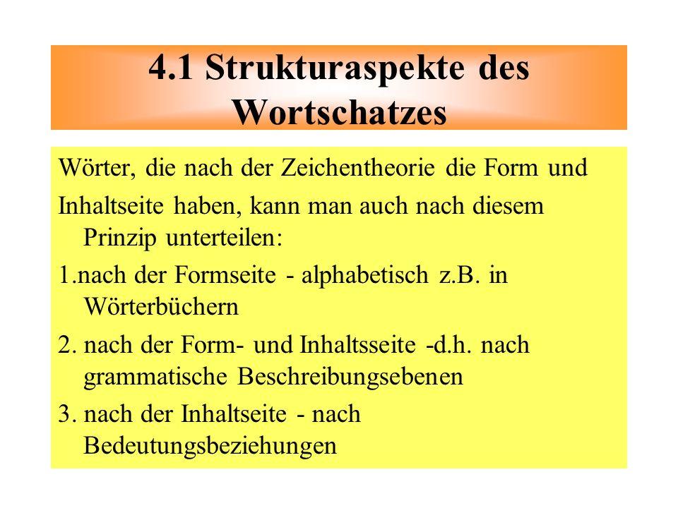 4.1 Strukturaspekte des Wortschatzes