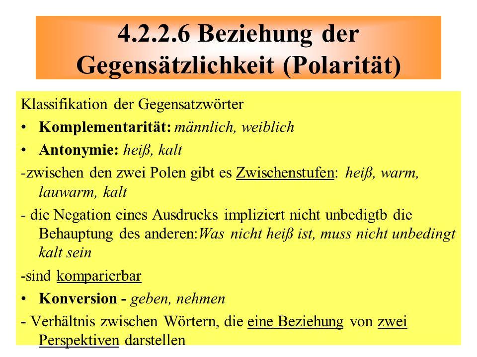 4.2.2.6 Beziehung der Gegensätzlichkeit (Polarität)