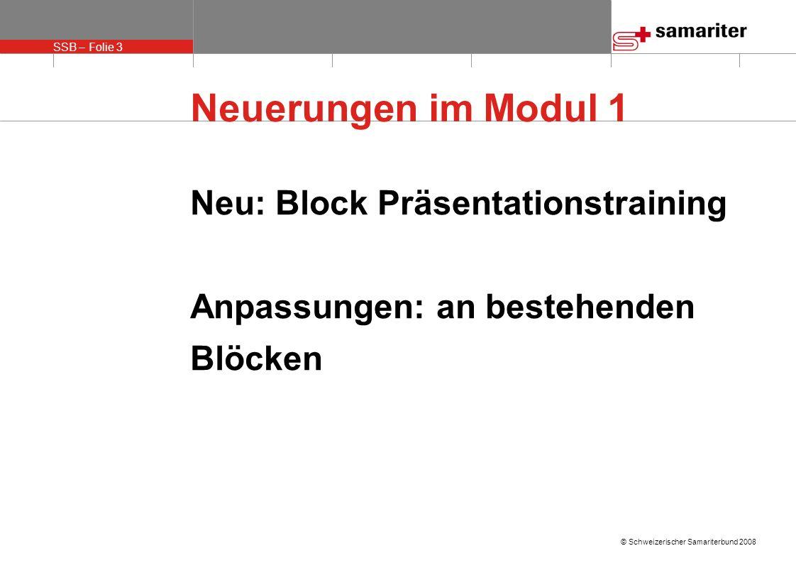 Neuerungen im Modul 1 Neu: Block Präsentationstraining