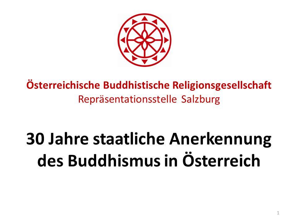 Österreichische Buddhistische Religionsgesellschaft Repräsentationsstelle Salzburg 30 Jahre staatliche Anerkennung des Buddhismus in Österreich