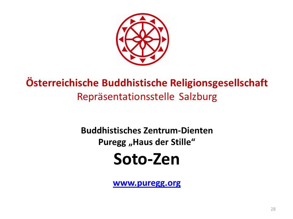 """Österreichische Buddhistische Religionsgesellschaft Repräsentationsstelle Salzburg Buddhistisches Zentrum-Dienten Puregg """"Haus der Stille Soto-Zen www.puregg.org"""