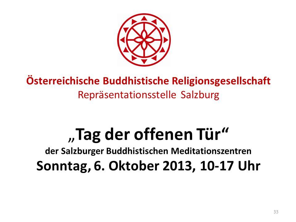 """Österreichische Buddhistische Religionsgesellschaft Repräsentationsstelle Salzburg """"Tag der offenen Tür der Salzburger Buddhistischen Meditationszentren Sonntag, 6."""