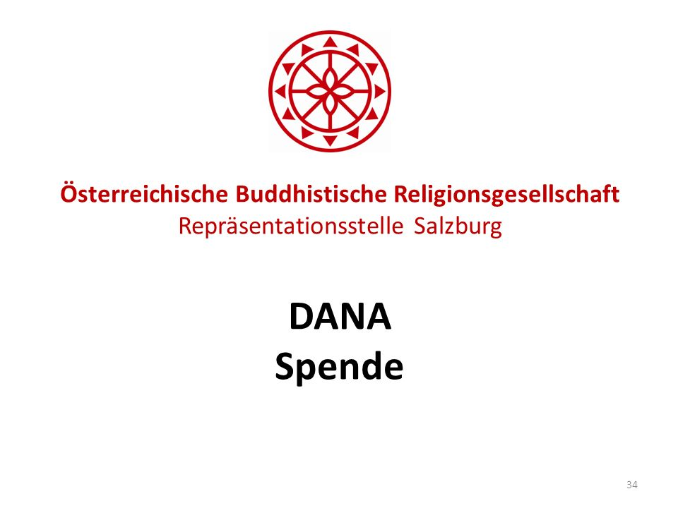 Österreichische Buddhistische Religionsgesellschaft Repräsentationsstelle Salzburg DANA Spende