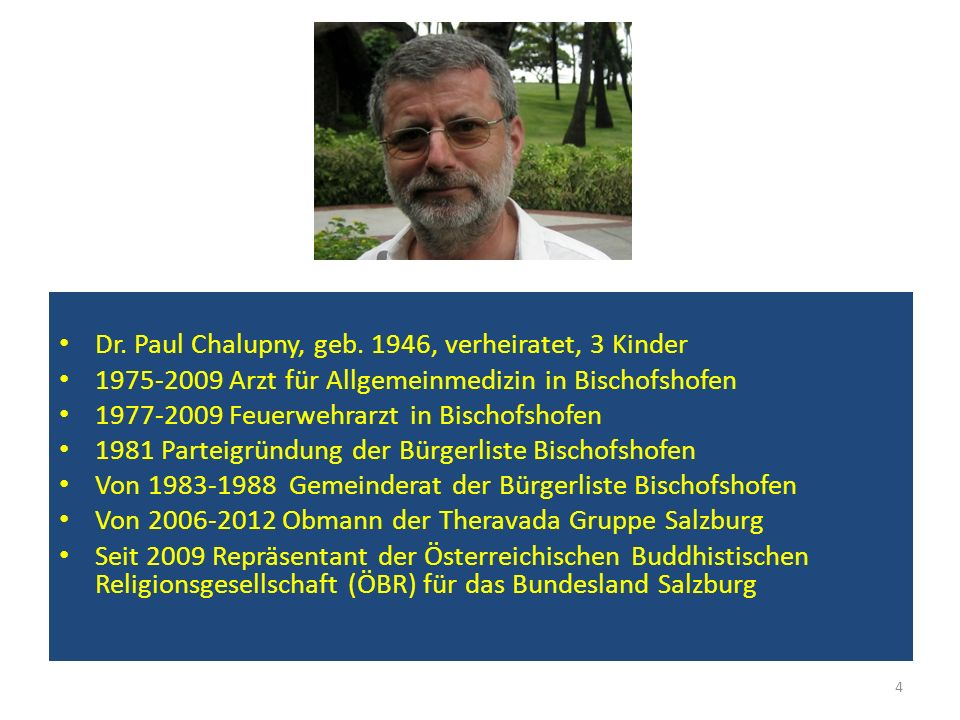 Dr. Paul Chalupny, geb. 1946, verheiratet, 3 Kinder