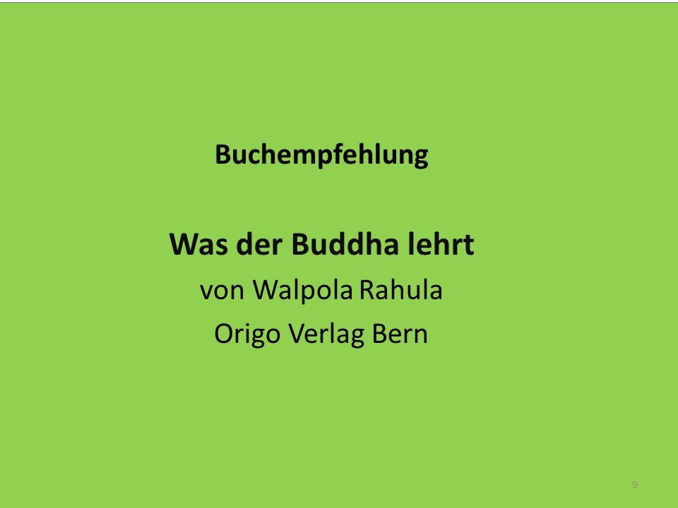 Was der Buddha lehrt Buchempfehlung von Walpola Rahula