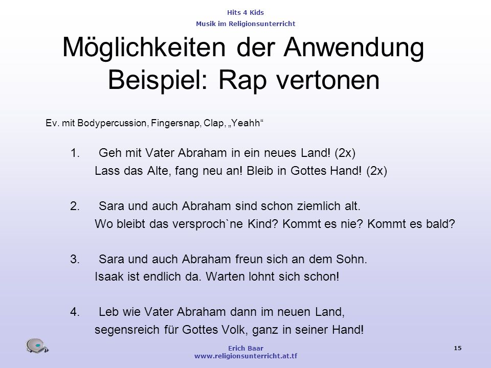 Möglichkeiten der Anwendung Beispiel: Rap vertonen