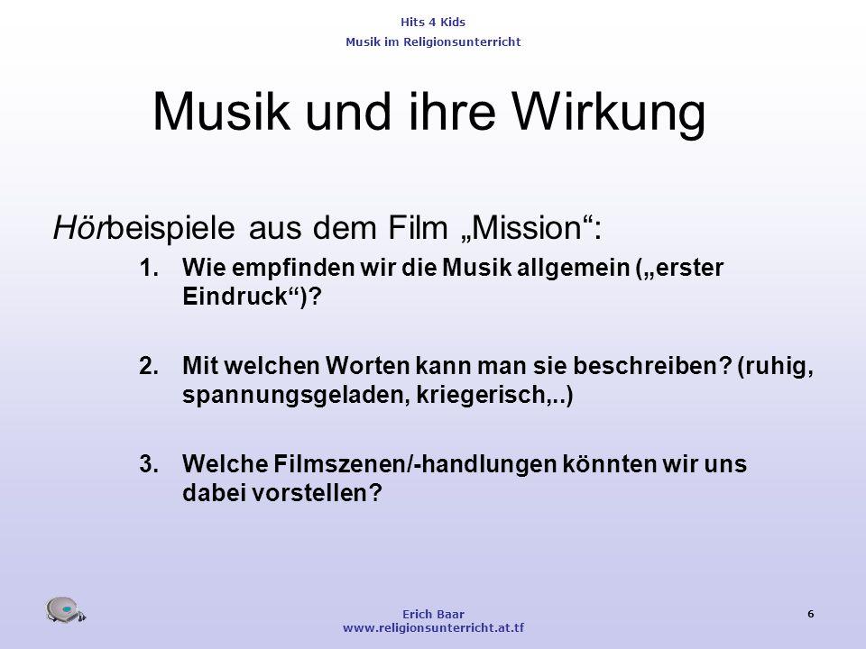 """Musik und ihre Wirkung Hörbeispiele aus dem Film """"Mission :"""