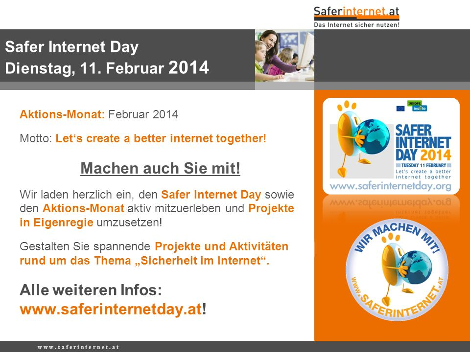 Safer Internet Day Dienstag, 11. Februar 2014