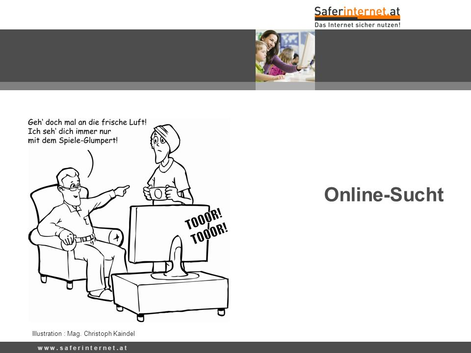 Online-Sucht Illustration : Mag. Christoph Kaindel