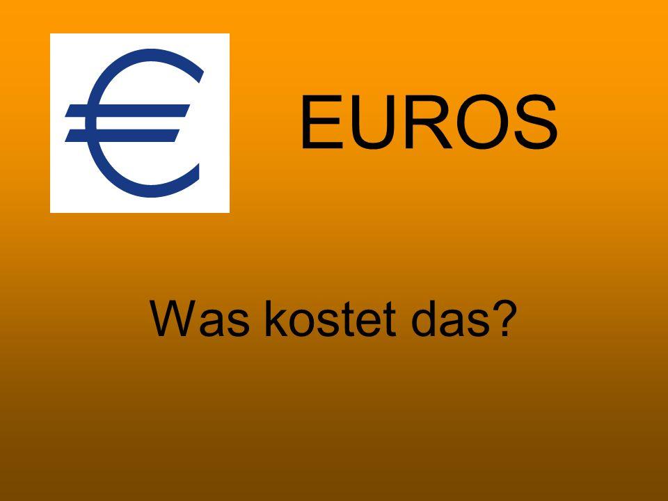 EUROS Was kostet das