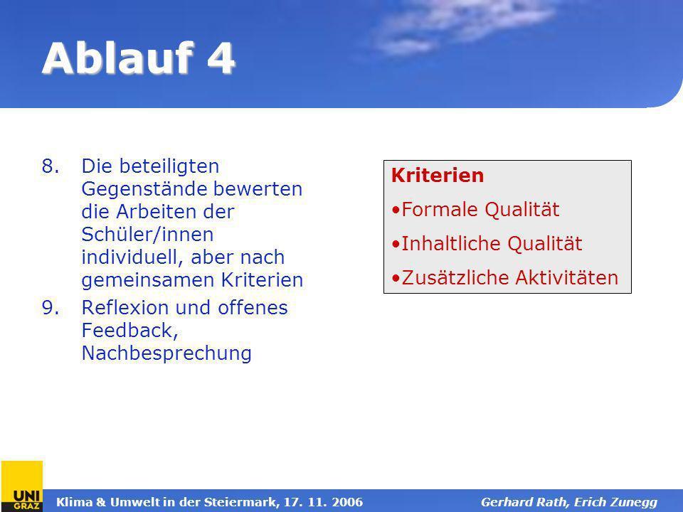 Ablauf 4 Die beteiligten Gegenstände bewerten die Arbeiten der Schüler/innen individuell, aber nach gemeinsamen Kriterien.