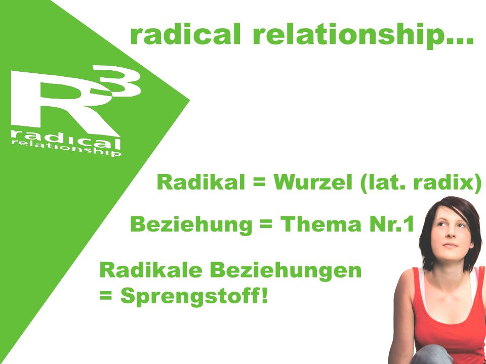 radical relationship…