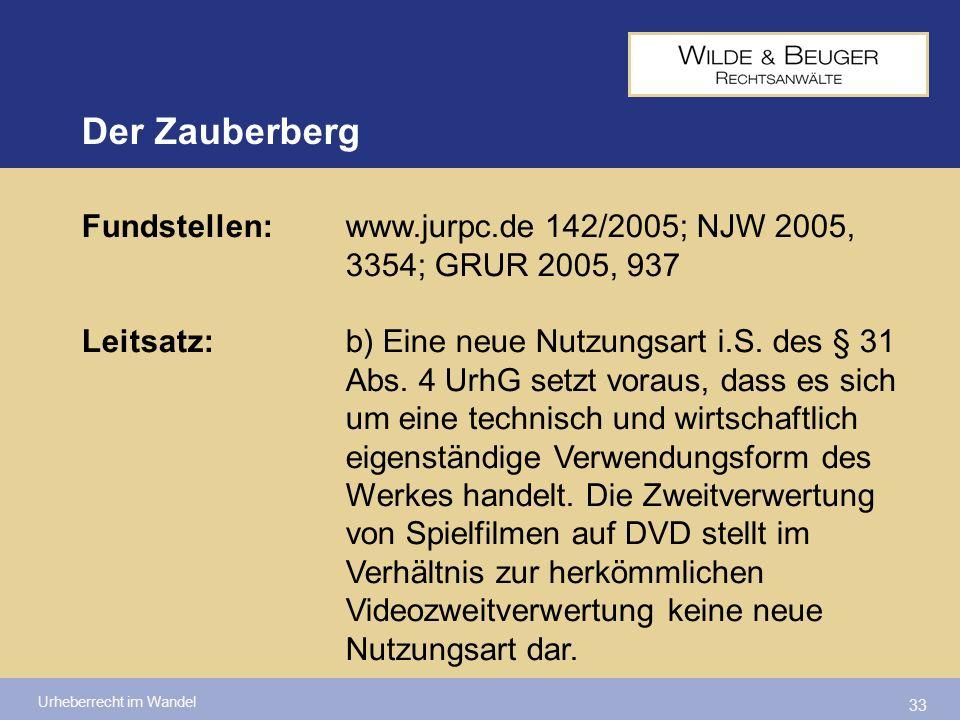 Der Zauberberg Fundstellen: www.jurpc.de 142/2005; NJW 2005, 3354; GRUR 2005, 937.