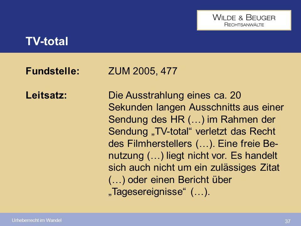 TV-total Fundstelle: ZUM 2005, 477