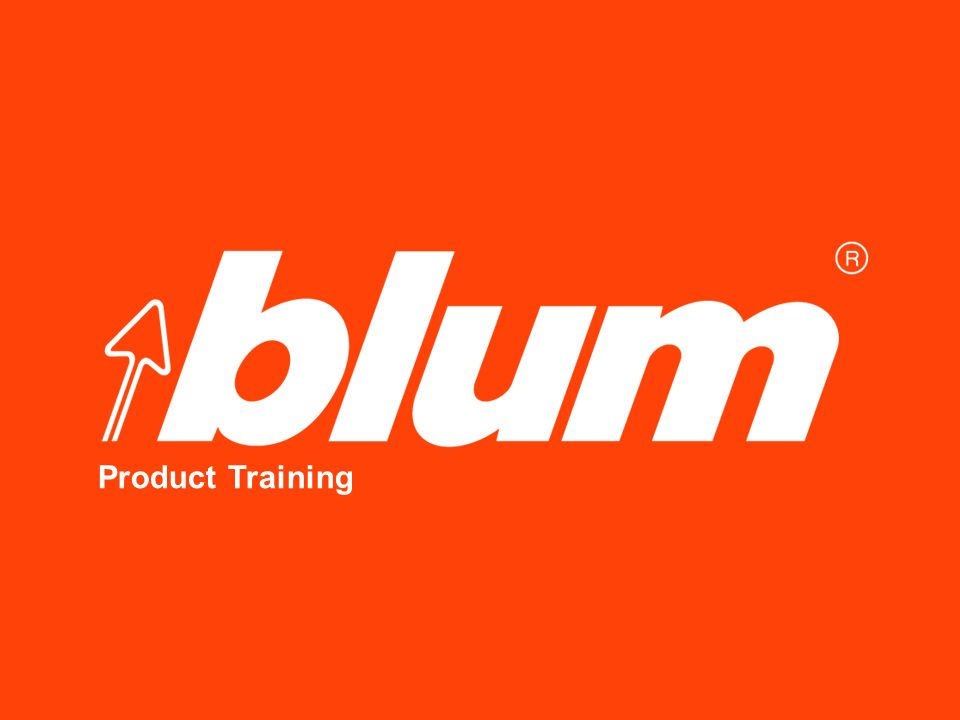 Blum Product Training © Julius Blum GmbH