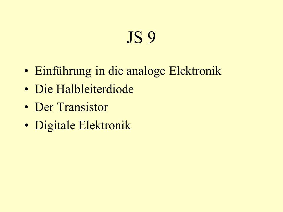 JS 9 Einführung in die analoge Elektronik Die Halbleiterdiode