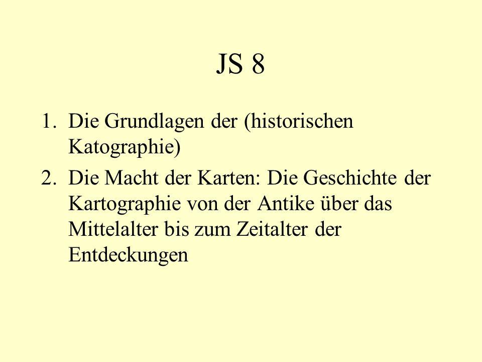 JS 8 Die Grundlagen der (historischen Katographie)