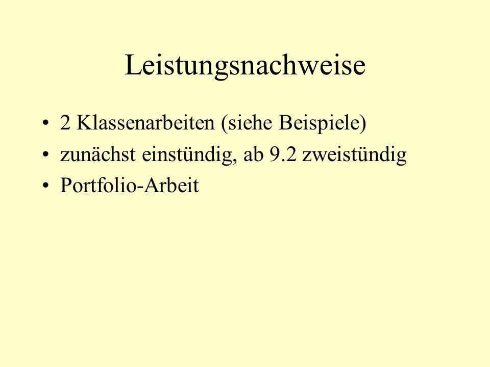 Leistungsnachweise 2 Klassenarbeiten (siehe Beispiele)