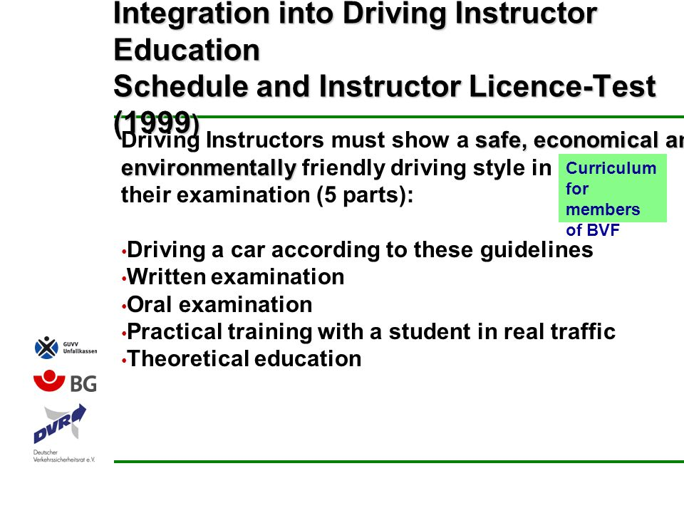 Integration into Driving Instructor Education Schedule and Instructor Licence-Test (1999)