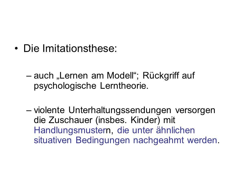 """Die Imitationsthese: auch """"Lernen am Modell ; Rückgriff auf psychologische Lerntheorie."""