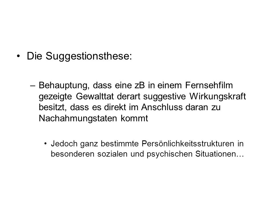 Die Suggestionsthese: