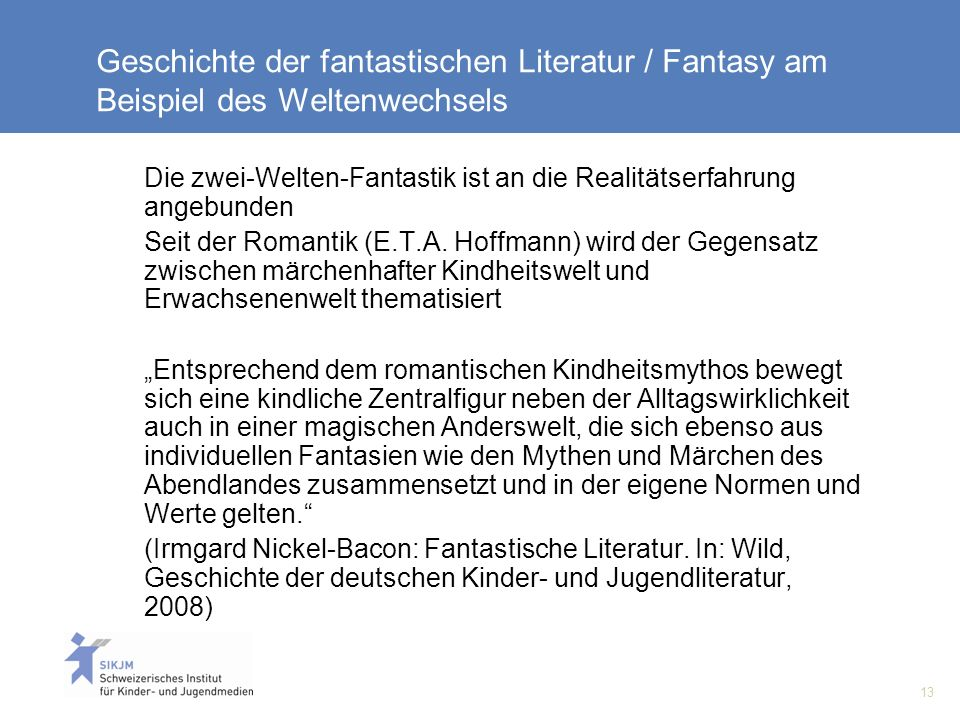 Geschichte der fantastischen Literatur / Fantasy am Beispiel des Weltenwechsels