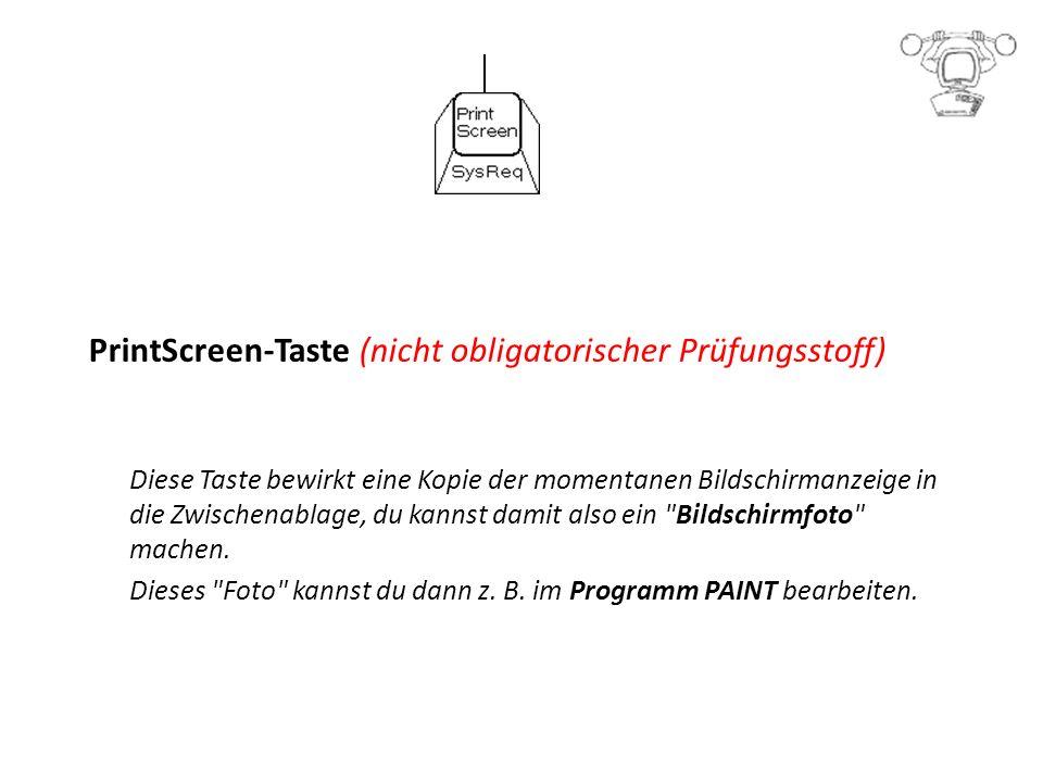 PrintScreen-Taste (nicht obligatorischer Prüfungsstoff)