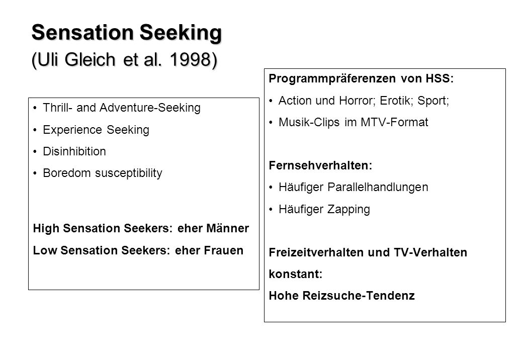 Sensation Seeking (Uli Gleich et al. 1998)