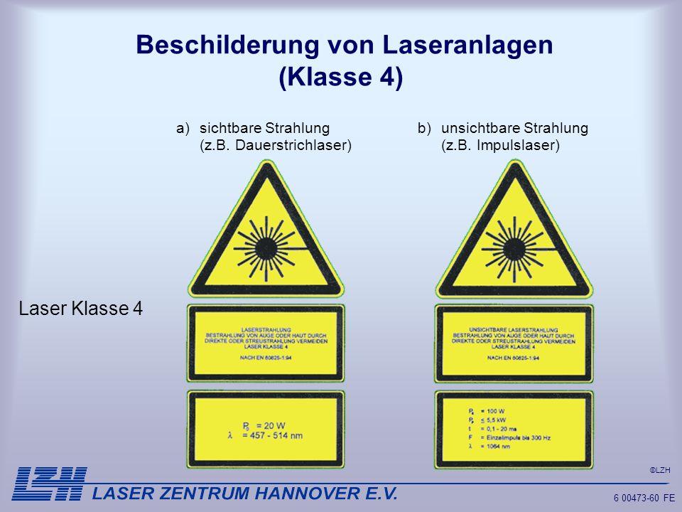 Beschilderung von Laseranlagen (Klasse 4)