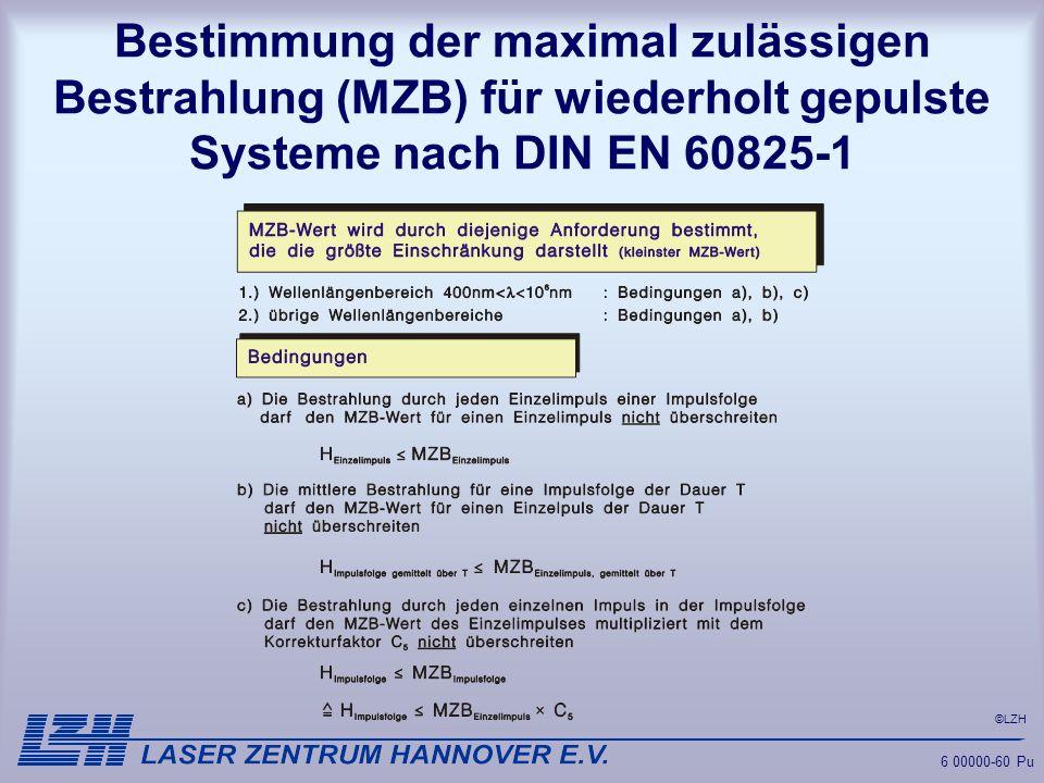 Bestimmung der maximal zulässigen Bestrahlung (MZB) für wiederholt gepulste Systeme nach DIN EN 60825-1