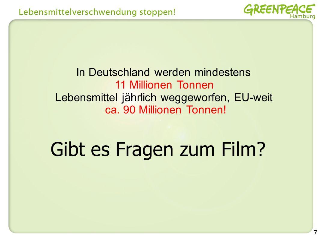 Gibt es Fragen zum Film In Deutschland werden mindestens